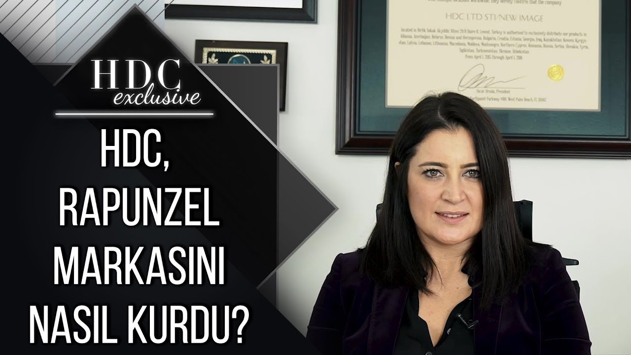 HDC, Rapunzel Markasını Nasıl Kurdu?