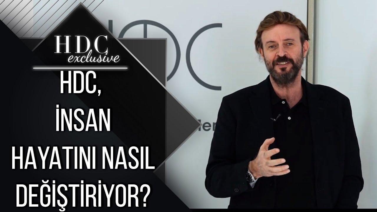 HDC, İnsan Hayatını Nasıl Değiştiriyor?