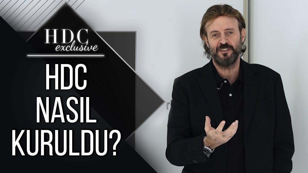 HDC Nasıl Kuruldu?